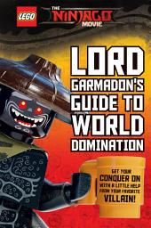 Lord Garmadon's Guide to World Domination (LEGO NINJAGO Movie)