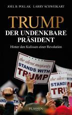 Trump  Der undenkbare Pr  sident PDF