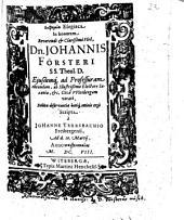 Euphēmia Elegiaca In honorem Reverendi & Clarißimi Viri, Dn. Johannis Försteri SS. Theol. D. Ejusdemq[ue] ad Professuram obeundam ... Cizâ VVitebergam vocati