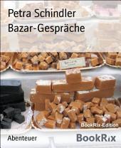 Bazar-Gespräche