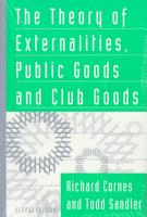 The Theory of Externalities  Public Goods  and Club Goods PDF