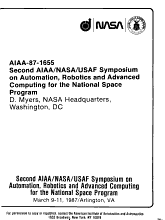 Second AIAA NASA USAF Symposium on Automation  Robotics and Advanced Computing for the National Space Program PDF