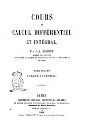 Cours de calcul différentiel et intégral par J.-A. Serret: Calcul intégral. 2, Volume2