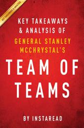 Team of Teams by General Stanley McChrystal | Key Takeaways & Analysis: New Rules of Engagement for a Complex World