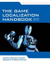 The Game Localization Handbook: Edition 2