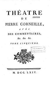Théâtre de Pierre Corneille, avec des commentaires