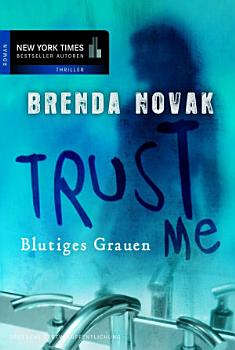 Trust Me   Blutiges Grauen PDF