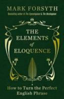 Elements of Eloquence The (Signed