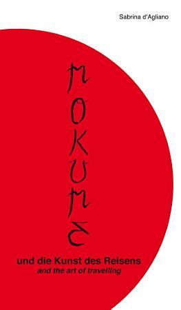 Mokume und die Kunst des Reisens PDF