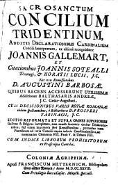 Sacrosanctum Concilium Tridentinum: Additis Declarationibus Cardinalium Concilii Interpretum