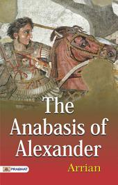 Anabasis of Alexander: Indica. Books I-IV, Volume 1