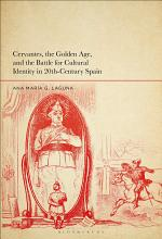 Cervantes, the Golden Age, and the Battle for Cultural Identity in 20th-Century Spain