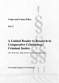 A Guided Reader To Research In Comparative Criminology Criminal Justice