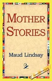 Mother Stories