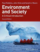 Environment and Society: A Critical Introduction, Edition 2