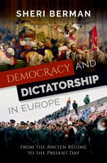 Democracy and Dictatorship in Europe PDF