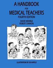 A Handbook for Medical Teachers: Edition 4