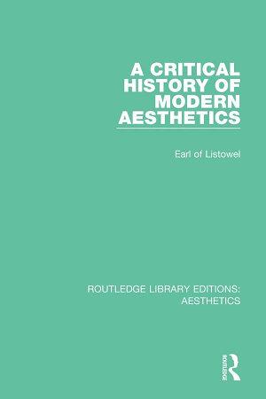 A Critical History of Modern Aesthetics