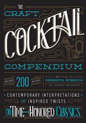 The Craft Cocktail Compendium Book PDF