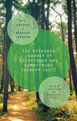 The Research Journey of Acceptance and Commitment Therapy  ACT  PDF