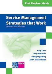 Service Management Strategies that Work