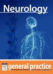 Neurology: General Practice: The Integrative Approach Series