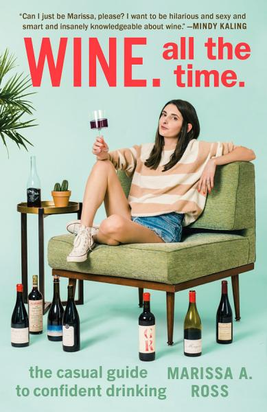 Download Wine  All the Time  Book