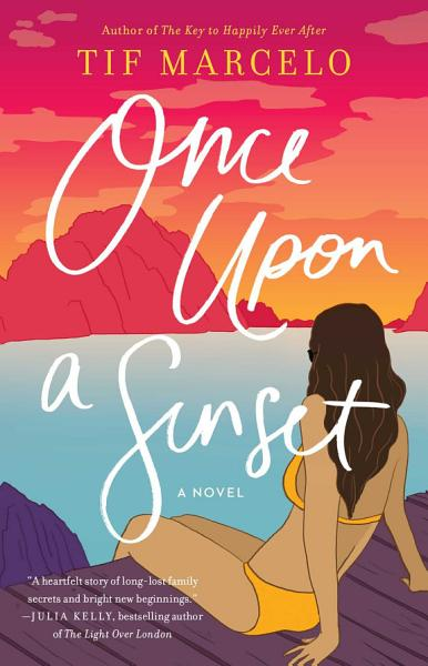 Download Once Upon a Sunset Book