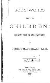 God's Words to His Children: Sermons Spoken and Unspoken