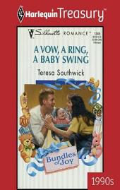 A Vow, a Ring, a Baby Swing