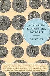 Canada in the European Age, 1453-1919
