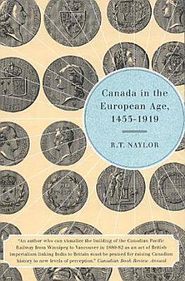 Canada in the European Age  1453 1919