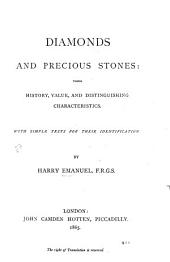 Diamonds and Precious Stones: Their History, Value, and Distinguishing Characteristics