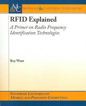 RFID Explained: A Primer on Radio Frequency Identification Technologies
