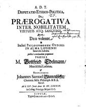 Disp. eth. polit. de praerogativa inter nobilitatem virtutis atque sanguinis