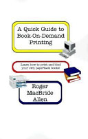 A Quick Guide to Book On Demand Printing PDF