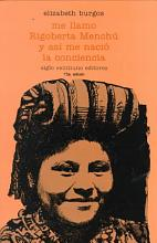 Me llamo Rigoberta Mench   y as   me naci   la conciencia PDF