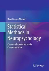 Statistical Methods in Neuropsychology: Common Procedures Made Comprehensible