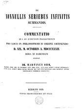 De nonnullis seriebus infinitis summandis Commentatio
