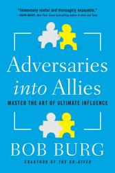 Adversaries Into Allies Book PDF