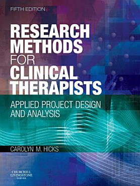 Research Methods for Clinical Therapists E Book PDF