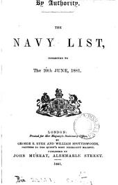 THE NAVY LIST, CORRECTED TO THE 20TH JUNE, 1881.