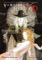 Vampire Hunter D Volume 14  Dark Road Parts 1   2 PDF
