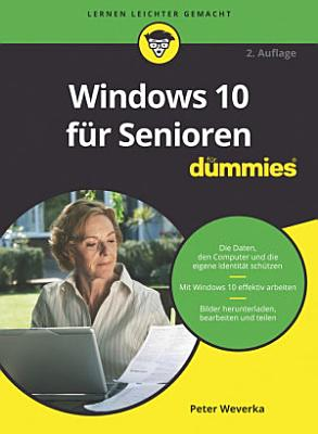 Windows 10 f  r Senioren f  r Dummies PDF
