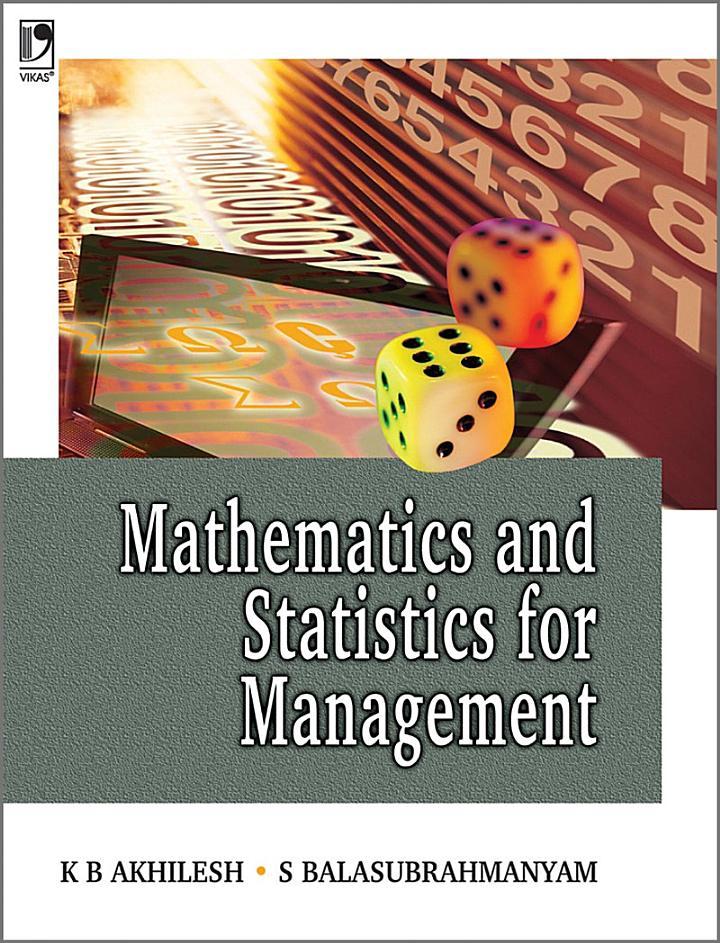 Mathematics & Statistics For Management, 1E