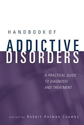 Handbook of Addictive Disorders PDF