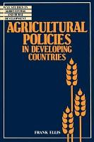 Agricultural Policies in Developing Countries PDF