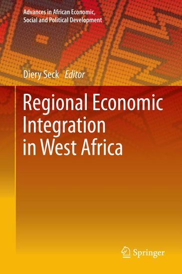 Regional Economic Integration in West Africa PDF