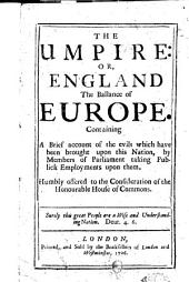 The Umpire: Or, England the Balance of Europe