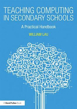 Teaching Computing in Secondary Schools PDF